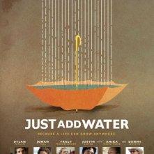 La locandina di Just Add Water