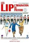 La locandina di Les Lip - L'imagination au pouvoir