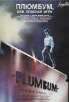 La locandina di Plumbum - Un gioco pericoloso