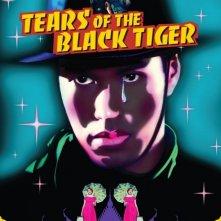 La locandina di Le lacrime della tigre nera