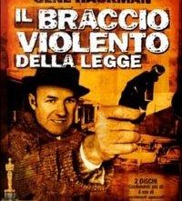La copertina DVD di Il dvd de Il braccio violento della legge - Edizione speciale