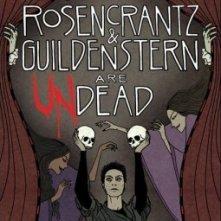 La locandina di Rosencrantz and Guildenstern Are Undead