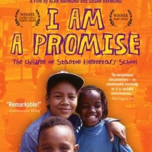La locandina di I Am a Promise: The Children of Stanton Elementary School