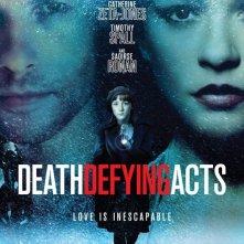 La locandina del film Death Defying Acts