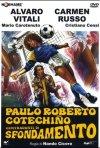 La locandina di Paulo Roberto Cotechiño centravanti di sfondamento