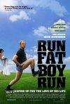 La locandina di Run, Fat Boy, Run