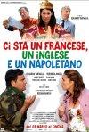 La locandina di Ci sta un francese, un inglese e un napoletano