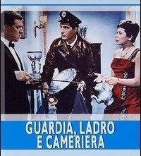 La locandina di Guardia, ladro e cameriera