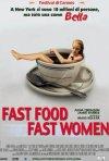 La locandina di Fast Food, Fast Women