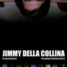 La locandina di Jimmy della Collina