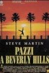La locandina di Pazzi a Beverly Hills
