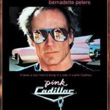 La locandina di Pink Cadillac