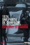 La locandina di 1974, une partie de campagne