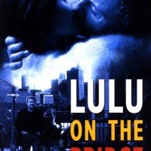 La locandina di Lulu on the Bridge
