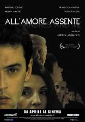 All'amore assente in streaming & download