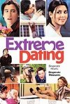 La locandina di Extreme Dating