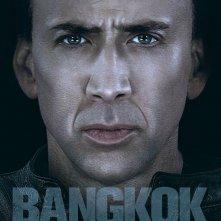 La locandina di Bangkok Dangerous con Nicolas Cage