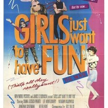 La locandina di Girls Just Want to Have Fun