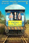 Locandina di The Darjeeling Limited