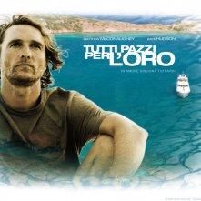 Wallpaper del film Tutti pazzi per l'oro con Matthew McConaughey