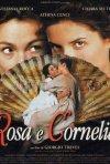 La locandina di Rosa e Cornelia