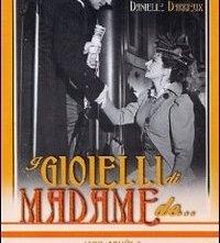 La locandina di I gioielli di Madame De...