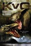 La locandina di Komodo vs Cobra