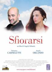 Sfiorarsi in streaming & download