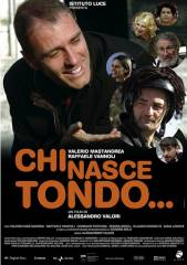 Chi nasce tondo in streaming & download