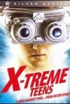 La locandina di Xtreme Teens