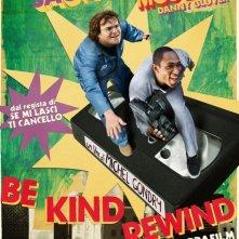 La locandina italiana di Be Kind Rewind - Gli acchiappafilm