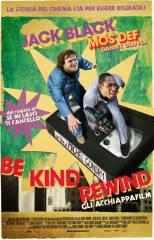 Be Kind Rewind – Gli acchiappafilm in streaming & download