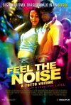 La locandina italiana di Feel the Noise