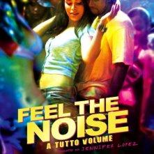 La locandina italiana di Feel the Noise