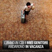 La locandina italiana di L'anno in cui i miei genitori andarono in vacanza