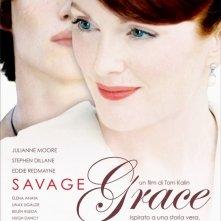 La locandina italiana di Savage Grace
