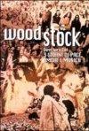 La locandina di Woodstock tre giorni di pace amore e musica