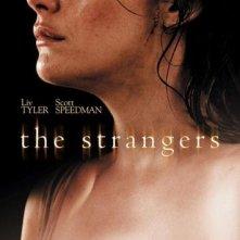 La locandina di The Strangers con Liv Tyler