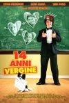 La locandina italiana di 14 anni vergine