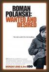 La locandina di Roman Polanski: Wanted and Desired