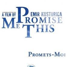 Promise me this - Emir Kusturica