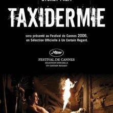 La locandina non censurata di Taxidermia