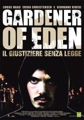 Gardener of Eden – Il giustiziere senza legge in streaming & download