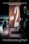 La locandina italiana di -2: Livello del terrore