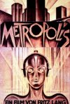 Una locandina di Metropolis, un film di Fritz Lang