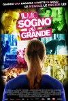 La locandina italiana de Il mio sogno più grande