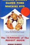 La locandina di La Casa  da tè alla luna d'agosto
