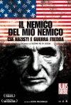 La locandina italiana de Il nemico del mio nemico - Cia, nazisti e guerra fredda
