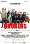 La locandina di Brokers - Eroi per gioco
