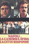La locandina di Napoli... La camorra sfida la città risponde